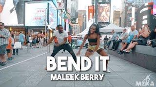 Maleek Berry - Bend It | Meka Oku & JustMeNk Choreography