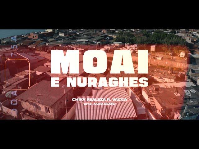 Chiky Realeza ft. Vacca - Moai e Nuraghes ( Prod. Akira Beats )