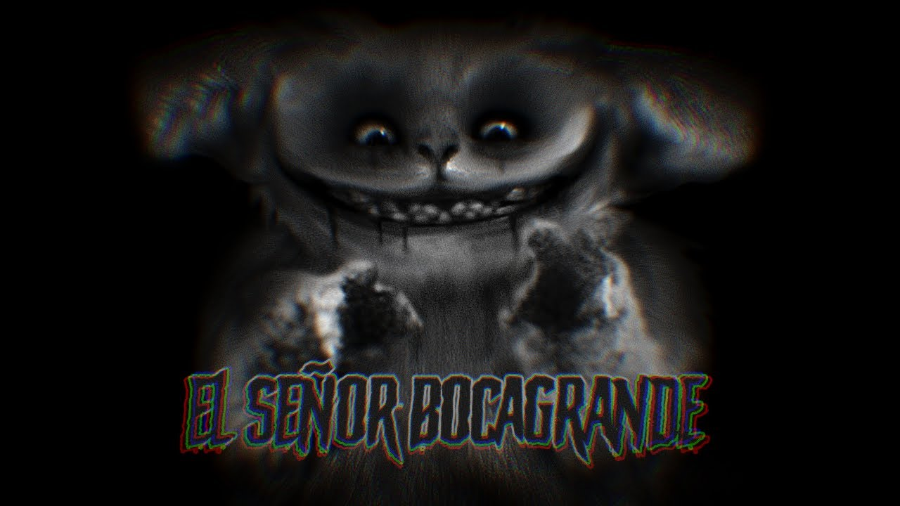 El Señor Bocagrande Creepypastas Loquendo Youtube