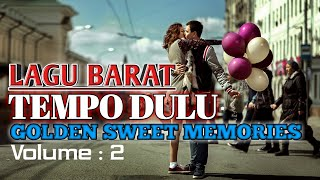 Lagu Barat Jadul. Golden Sweet Memory (LOVE SONG) Volume 2