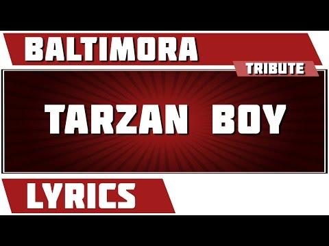 Tarzan Boy - Baltimora Tribute - Lyrics