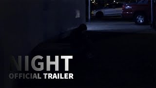 Night (2019) Official Movie Trailer [HD]