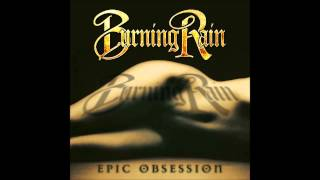 Burning Rain - Epic Obsession (Full Album)