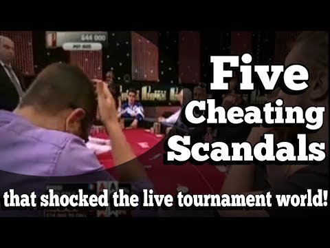 The five cheating scandals that shocked the live tournament world