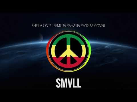 SMVLL Sheila On 7   Pemuja Rahasia Reggae Cover Version