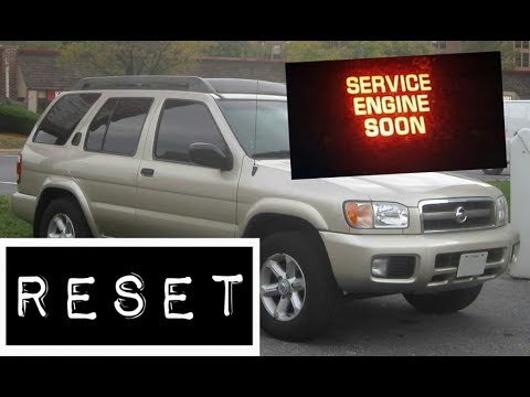How To Reset Service Engine Soon Light On A 2003 Nissan Pathfinder.