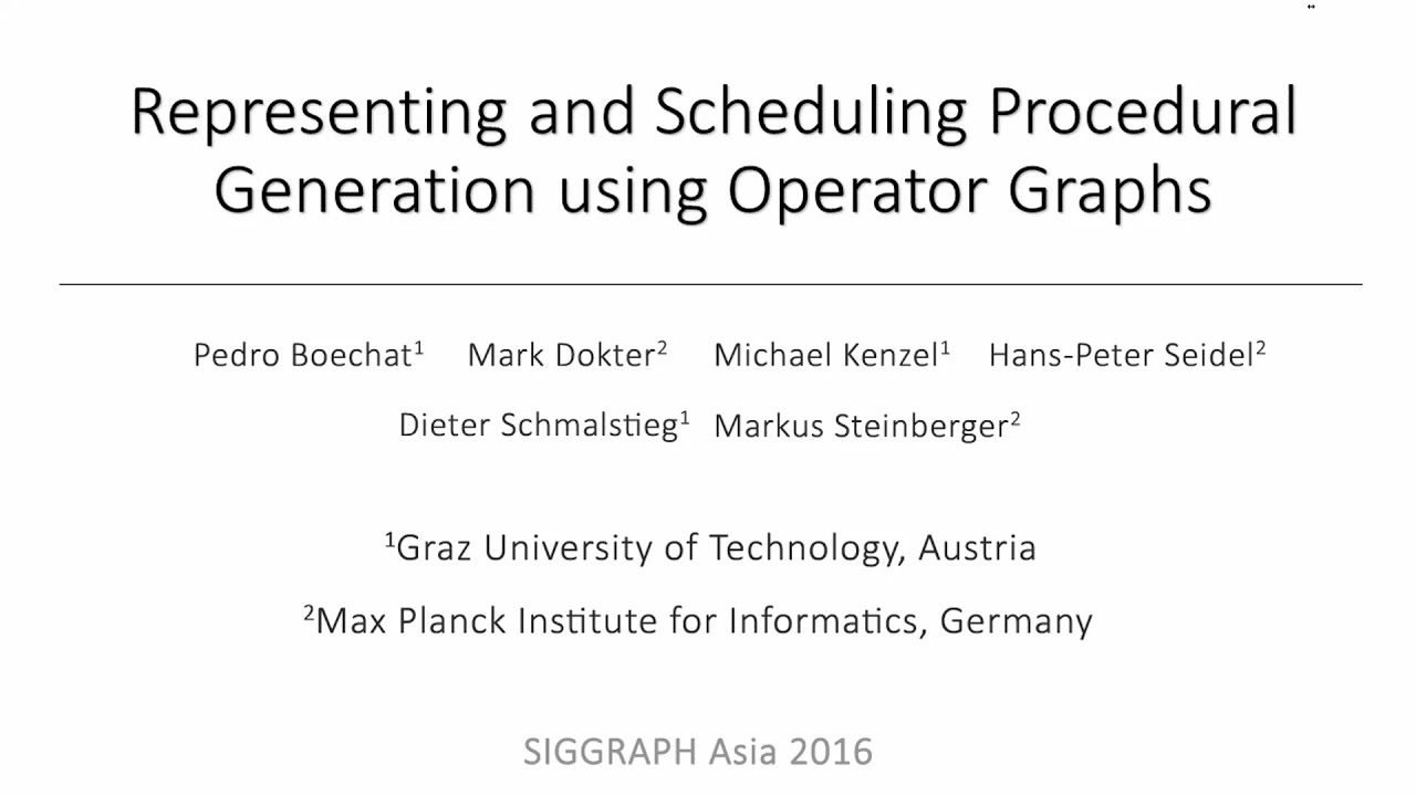 Representing and Scheduling Procedural Generation using Operator Graphs