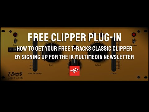 Free T-RackS Classic Clipper for IK Newsletter Subscribers (September 8th - 22nd)