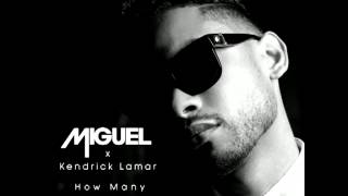 miguel how many drinks? audio ft kendrick lamar