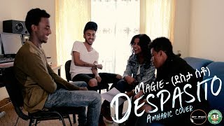 Magie - Desta Seto(ደስታ ሰቶ) - Ethiopian Music 2018(Despacito Amaric Cover Official Video)