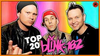 TOP 20 BLINK-182 SONGS