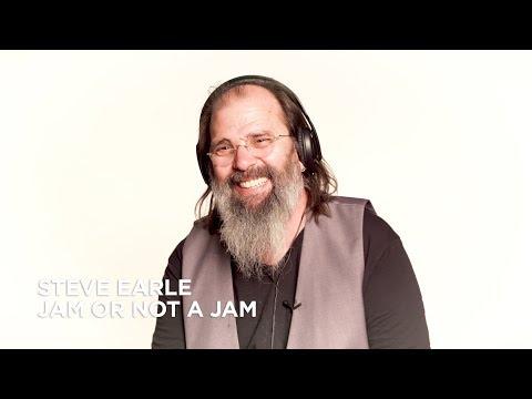 Jam or Not a Jam with Steve Earle