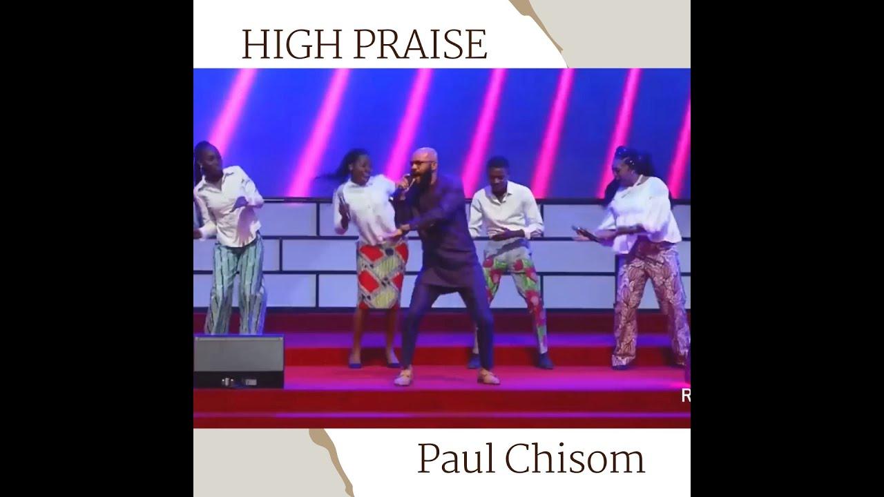 Download PAUL CHISOM - HIGH PRAISE
