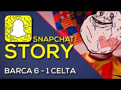 FC Barcelona 6-1 Celta   SNAPCHAT STORY