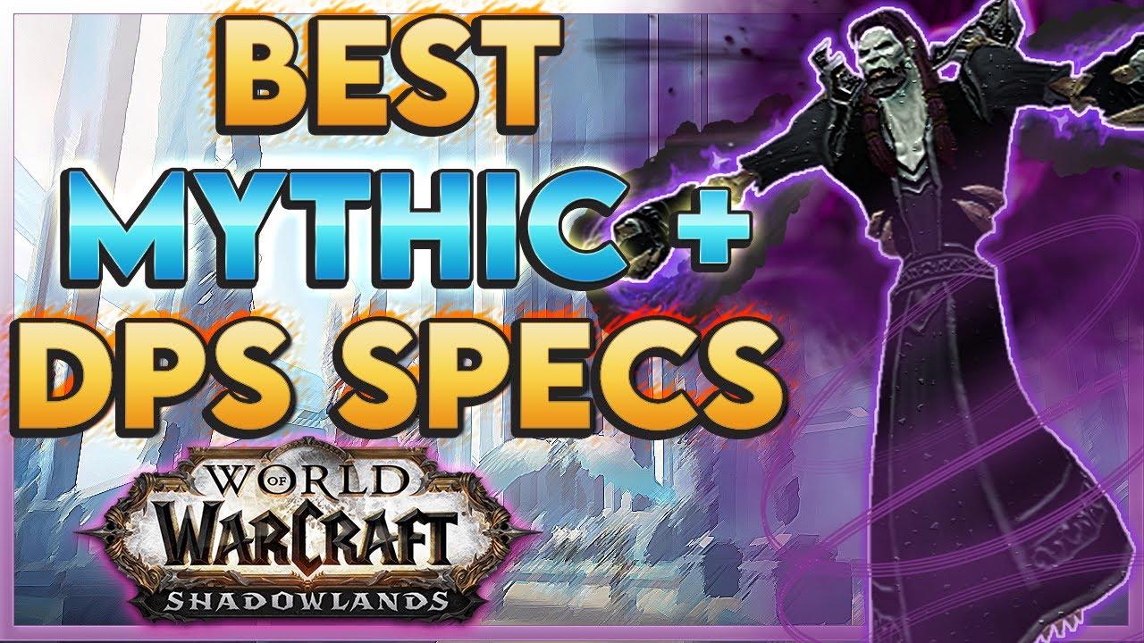 Shadowlands Best Mythic Plus Dps Youtube