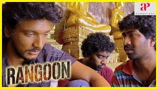 Rangoon Tamil Movie | Gautham Karthik loses the money | Lallu | Daniel Annie Pope | Sana Makbul