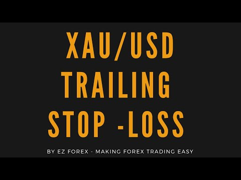how-to-use-trailing-stop-loss-strategy-on-xauusd-|-forex-trading-2020