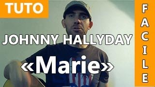 Johnny Hallyday - Marie - TUTO Guitare ( Facile )