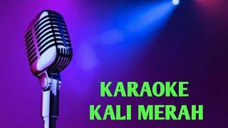 KARAOKE KALI MERAH