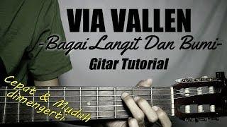 Download lagu (Gitar Tutorial) VIA VALLEN - Bagai Langit Dan Bumi |Mudah & Cepat dimengerti bagi pemula