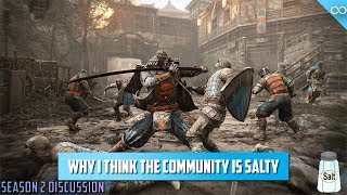 Why I Think the For Honor Community is So Salty