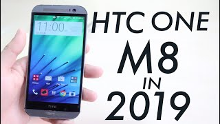 HTC One - HTC One M8 In 2019! (Still Worth It?) (Review)