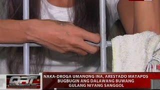 Naka-droga umanong ina, arestado matapos bugbugin ang dalawang buwang gulang niyang sanggol