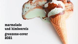 mock – Marmelade und Himbeereis (Grauzone-Cover)