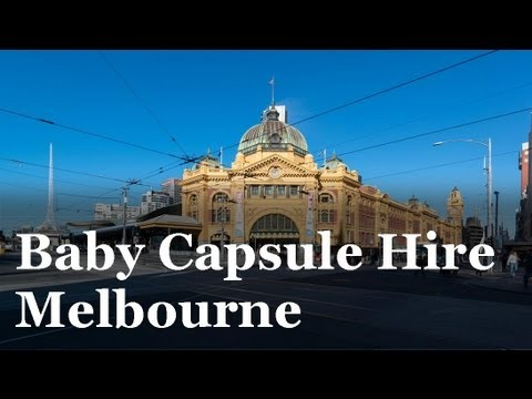 Baby Capsule Hire Melbourne - Call 0432-825-772 For Your Baby Capsule Hire Melbourne Needs !