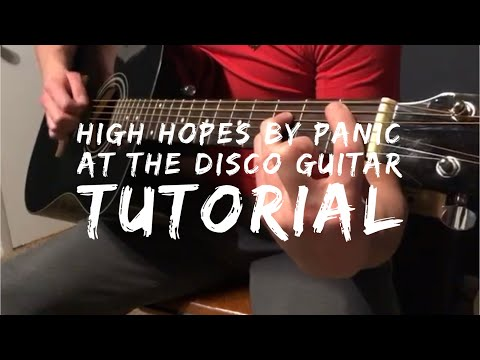 How To Play High Hopes By Panic! At The Disco On Guitar
