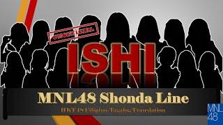 MNL48 Shonda Line - Ishi (HKT48 Fan-made Filipino Translation)