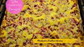 Rhabarber - Erdbeer - Kuchen   Lecker...........
