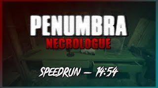 Penumbra: Necrologue :: Any% Speedrun - 14:54 [World Record]