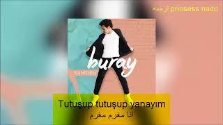 buray Melodi مترجمه بوراي لحن