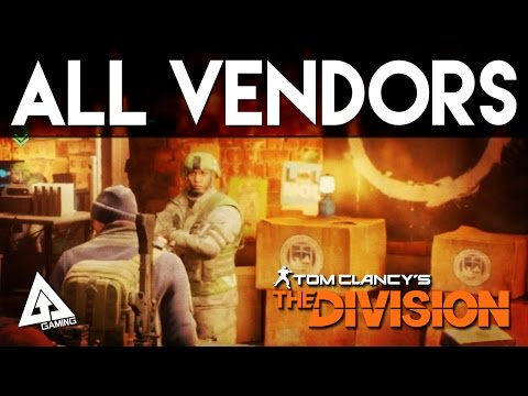 The Division Vendors - Base of Operations, Dark Zone and High End