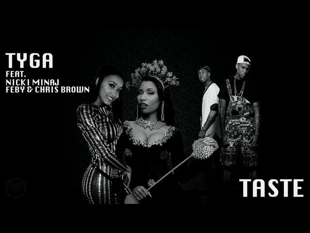 Nicki Minaj, Tyga - Taste (feat. Chris Brown, Feby) [Mashup]