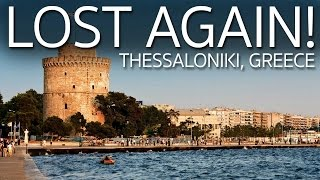 Lost Again | Thessaloniki Greece