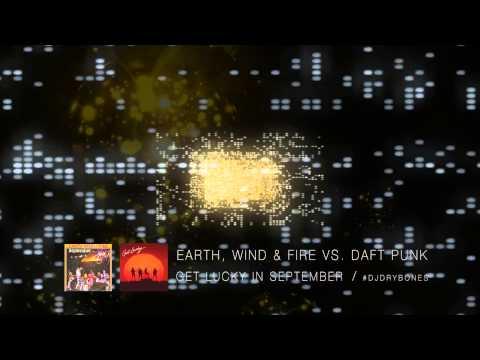 Earth, Wind & Fire vs. Daft Punk - Get Lucky In September
