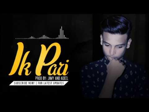 JS Music Group - Ik Pari (An Angel) - Sonu Aqeel