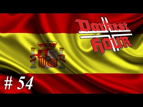 Let's play Darkest Hour: A Hearts of Iron Game - Spain: Part 54 South-West African Theatre