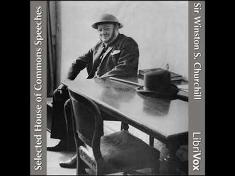 Selected House of Commons Speeches by Winston S. CHURCHILL read by Various   Full Audio Book