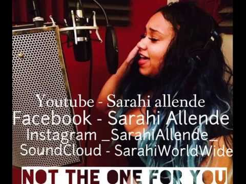Sarahi - Not The One For You (Audio)