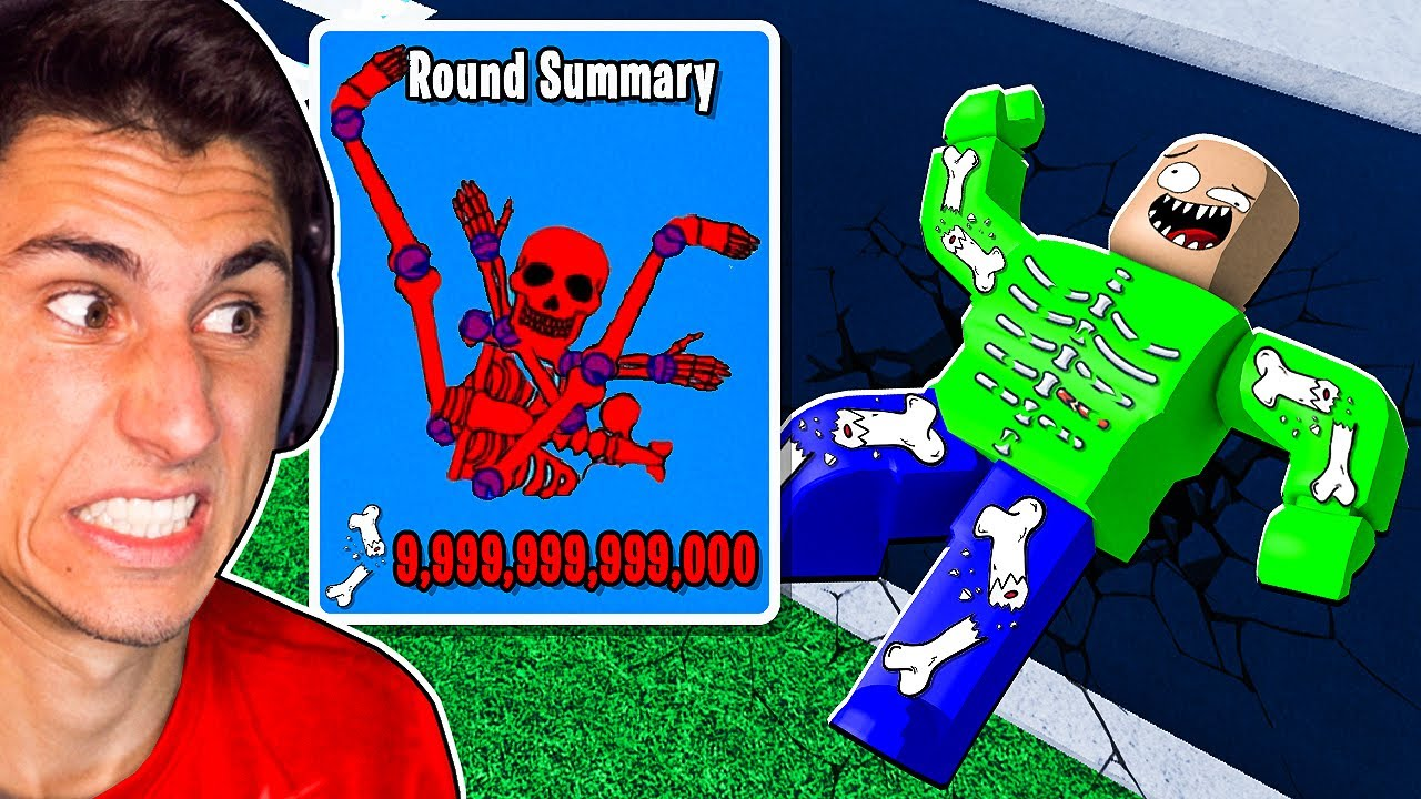 Baldi Broke 500 TRILLION BONES!   Roblox Broken Bones