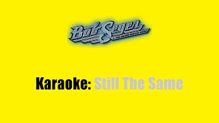 Karaoke: Bob Seger / Still The Same