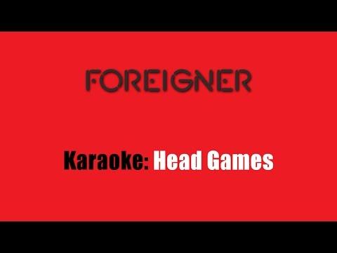 Karaoke: Foreigner / Head Games