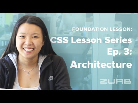 Foundation CSS Tutorial Series | Ep. 3: CSS Architecture and Best Practices thumbnail