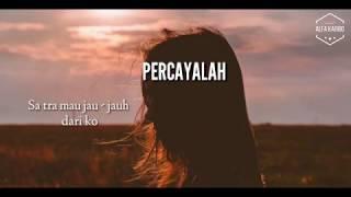 Whllyano Wiay (PERCAYALAH) x Mor M A C x Odith Younghuzband x M2nawir - VIDEO LIRIK