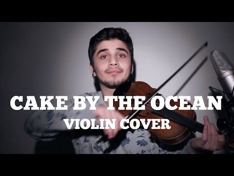 Cake By The Ocean - DNCE (Violin Cover)
