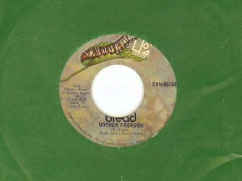 Bread- Mother Freedom (mono 45 RPM)