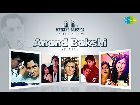 Weekend Classic Radio Show | Anand Bakshi Special | Do Lafzo